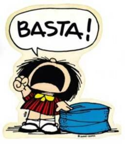 Basta!!!!