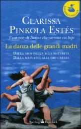 La danza delle grandi madri [C. Pinkola Estés]
