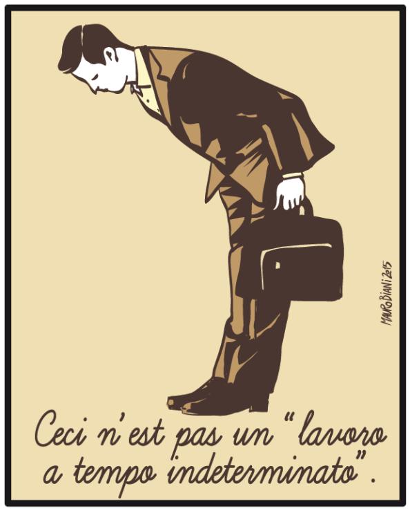 """impiegato che si inchina con deferenza con la scritta sotto Ceci n'est pas un """"lavoro a tempo indeterminato"""""""